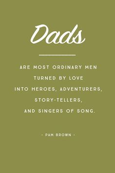 5 Inspirational Quotes For Fathers Day Words Father Quotes
