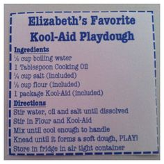 Kool-Aid Play-dough recipe. Works well without stove usage. Heat water in microwave.