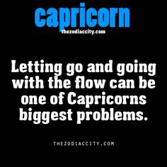 Oh but I try! I hang out with enough Aquarius' that I think I go with the flow by association LOL