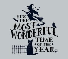 Autumnal Equinox Fall Festival October Halloween Wonderful Time Funny Witch Black Cat T-Shirt : Men Women's Slim Fit & Kids Sizes Halloween Images, Halloween Quotes, Halloween Snacks, Halloween Signs, Holidays Halloween, Vintage Halloween, Halloween Crafts, Happy Halloween, Halloween Decorations