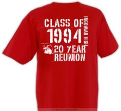 Custom T Shirt Design. Class Reunion ...