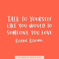 12 Brené Brown Quotes Everyone Needs to Hear — Kensie Kate Shame Quotes, Words Quotes, Wise Words, Life Quotes, Friend Quotes, Attitude Quotes, Happy Quotes, Wisdom Quotes, Success Quotes