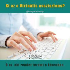 Ki az a Virtuális Asszisztens? Ő az, aki rendet teremt a káoszban. Design
