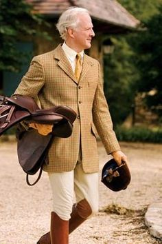 There is no more handsomely dressed man than a man in britches and a tweed coat.