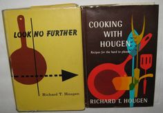 Richard Hougen Signed Book Lot Cooking With Look No Further HB DJ