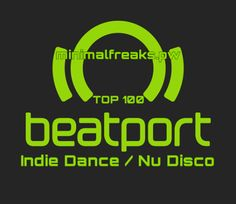 Beatport Top 100 Indie Dance / Nu Disco October 2016 (31-10-2016) – Exclusive! » Minimal Freaks Indie Dance, Dance Music, 100 Chart, Minimal, Progressive House, Dubstep, House Music, The 100, October