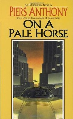 "On a Pale Horse - Piers Anthony's ""Incarnations of Immortality"" series.  The only PA series I really loved."