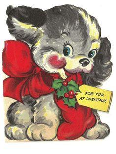 For you at Christmas Puppy Vintage Christmas Card Old Time Christmas, Christmas Card Images, Vintage Christmas Images, Christmas Puppy, Christmas Animals, Retro Christmas, Vintage Holiday, Christmas Art, Christmas Greetings