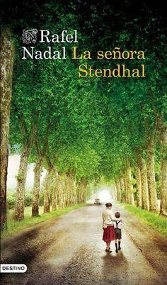La señora Stendhal - Rafael Nadal. Histórica. (320)