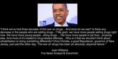 Juan Williams - War on Drugs Fox News Analyst  #marijuana #cannabis #thc #juanwilliams #fox #vote #war #drugs