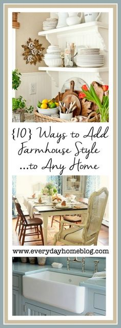 Ten Ways to Add Farmhouse-Style to Your Suburban Home from The Everyday Home Blog www.everydayhomeblog.com  #Farmhouse