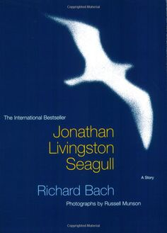 Jonathan Livingston Seagull by Richard Bach - first picked up this book at 9 years old and read it straight through. I try and read it at least once a decade.