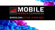 Reviews of this years Mobile World Congress 2017 latest gadgets – 5 best innovations, which smartphone will you be using next year
