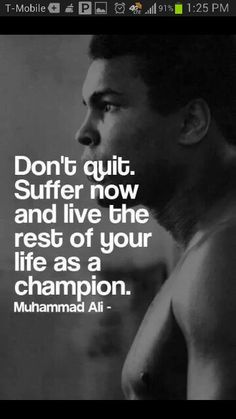Ali regardless of how you feel about his character the man was a good boxer and had probably one of the best ring mentalities which life is a lot like a series of boxing matches if you think about it