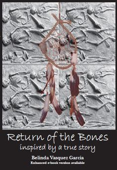 Return of the Bones inspired by a true story ($3.99)