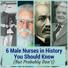 6 Male Nurses in History You Should Know (But Probably Don't) #nursebuff #malenurses #nurses