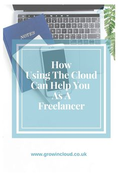 How Using The Cloud Can Help Your Clients and Your Firm. #business #freelancer #freelanceconsultant #cloudsoftware #cloud #growincloud