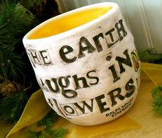 must order one of these handstamped custom mugs for only $20. Hmm, to choose a quote...