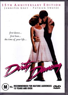 NOBODY puts Baby in the corner - Dirty Dancing. all time favorite movie