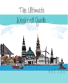 illustration of CPH, ultimate weekend guide from noE3ou. Copenhagen skyline