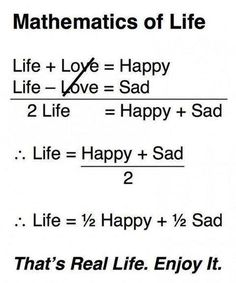 Mathematics of Life, funny Math Quotes Math Puns, Math Memes, Science Jokes, Math Humor, Calculus Humor, Physics Humor, Math Math, Math Class, Fun Math