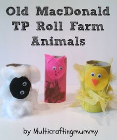 Old MacDonald's Farm TP Roll Farm Animals. Kids craft to accompany the popular farmyard nursery rhyme. Also includes 4 more activity ideas for the rhyme.