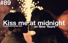 kiss me at midnight on new years
