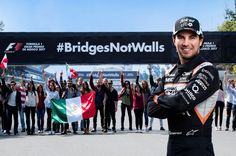 """Mexican Formula 1 driver Checo Perez expresses his support for the """"#Bridges Not Walls"""" initiative in response to Trump."""