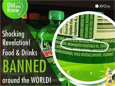 ‪#‎HealthAlert‬ Shocking Revelation! Food & Drinks BANNED around the WORLD! Different places around the world have put a ban on different foods, and some of these reasons are actually thought provoking! 1.Mountain Dew BVO, an active ingredient in Mountain Dew, is banned in the EU. Most aerated citrus flavoured drinks like Mountain Dew, are banned in over 100 countries including the EU.