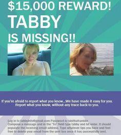 Help us find Tabby! Missing since 8-13-2009. Tabitha Lynn Franklin. Any information call 256-734-0342.