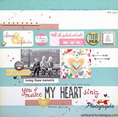 You Make My Heart Sing layout is very well put together and created with great embellishments - Scrapbook.com