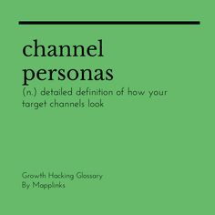 Detailed definition of how your target channels look. Growth Hacking, Event Marketing, Definitions, Target, Target Audience, Goals