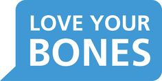 Love Your Bones Campaign | International Osteoporosis Foundation https://www.iofbonehealth.org/get-involved/love-your-bones-campaign