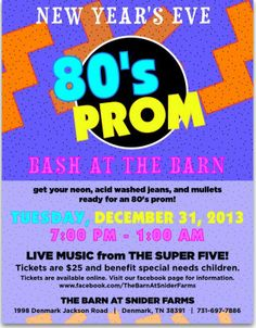New Year's Eve bash at The Barn at Snider Farms - get your neon, acid washed jeans, and mullets ready for an 80's prom! LIVE MUSIC from THE SUPER FIVE beginning at 8:00 p.m.! Check them out www.thesuper5.com. Tickets are $25 and benefit special needs children.  Bring your own beverages - light appetizers and bottled water will be served.  Call or text for more information 731-697-7897  Visit https://www.facebook.com/TheBarnAtSniderFarms to learn more.