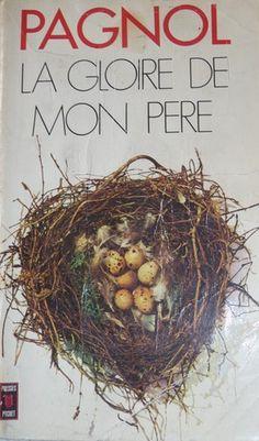 Marcel Pagnol, La gloire de mon père.