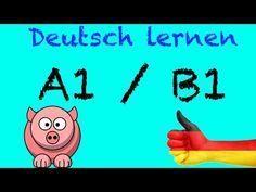 Deutsch Lernen A1 / B1 mit Videos für Anfänger | ich will Deutsch online kostenlos lernen - YouTube