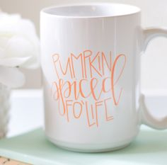 If you are a person who loves the fall, you love pumpkin spiced everything! Enjoy your pumpkin spiced lattes in this adorable hand lettered mug! The pumpkin spiced fo' life mug is the perfect addition