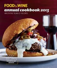 Food & Wine Annual Cookbook, 2013