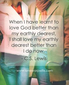 ~CS Lewis... for a marriage that glorifies God