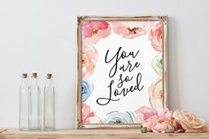 Floral Nursery Decor, You Are So Loved, Flowers Print, Watercolor Love Print, Gift for Her, Kids Room Art, Nursery Wall Art, Gift for Friend