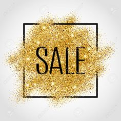 Gold Sale Background For Poster, Shopping, For Sale Sign, Discount,.. Royalty Free Cliparts, Vectors, And Stock Illustration. Image 52579342.