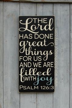 Psalm 126 3 The LORD has done GREAT things by WordsForTheSoul