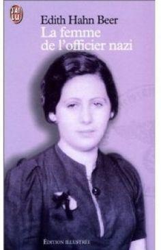 Découvrez la femme de l'officier nazi, de Edith Hahn beer sur Booknode, la communauté du livre