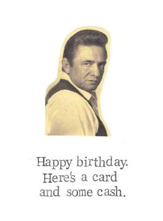 A Card And Some Cash Johnny Cash Birthday Card by BlueSpecsStudio Etsy, $4.00