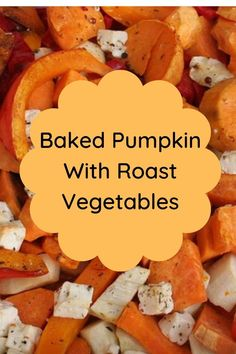 Baking pumpkin and roast vegetables is a perfect Fall and Winter feast which is tasty and full of goodness Roast Pumpkin, Baked Pumpkin, Pumpkin Recipes, Oven Vegetables, Roasted Vegetables, Veggies, Green Pumpkin, Oven Roast, Food Print