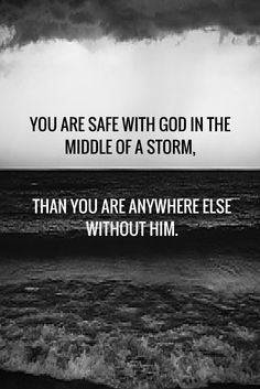Staying close to God means you'll always be protected