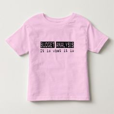 Budget Analysis It Is T Shirt, Hoodie Sweatshirt