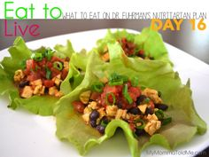 Day 16: What I ate on Dr Fuhrman Eat to Live Plan-- Nutritarian Tofu and Black bean Mexican lettuce wraps!
