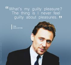 Tom Hiddleston. I am in lust with this guy.