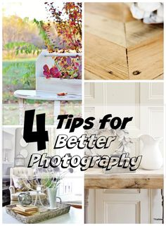 Four tips for better photography.  Simple ideas to take better pictures.